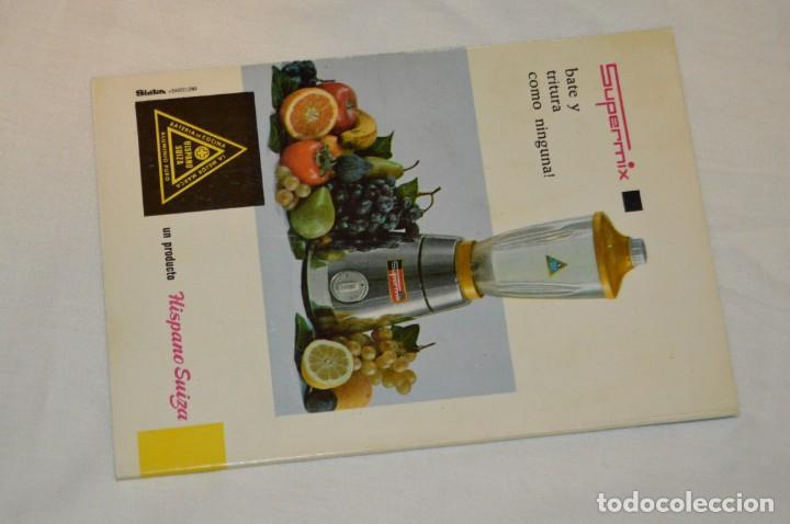 Libros de segunda mano: VINTAGE Y ANTIGUO - RECETARIO SUPERMIX DE BATERIA DE COCINA HISPANO SUIZA - ¡Mira fotos! - Foto 4 - 157455994