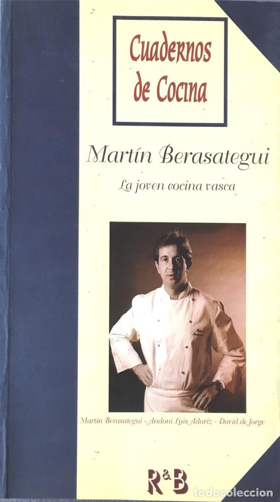 La Joven Cocina Vasca. Martin Berasategui. / Andoni Luis Aduriz. / David De  Jorge.