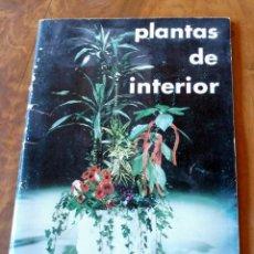 Libros de segunda mano: LLIBRO - PLANTAS DE INTERIOR - GUIA INTERFLORA. Lote 158724354