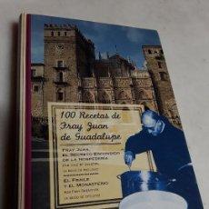 Libros de segunda mano: 100 RECETAS DE FRAY JUAN DE GUADALUPE. PPC, 1996. CONVENTOS. EXCELENTE ESTADO.. Lote 158862234
