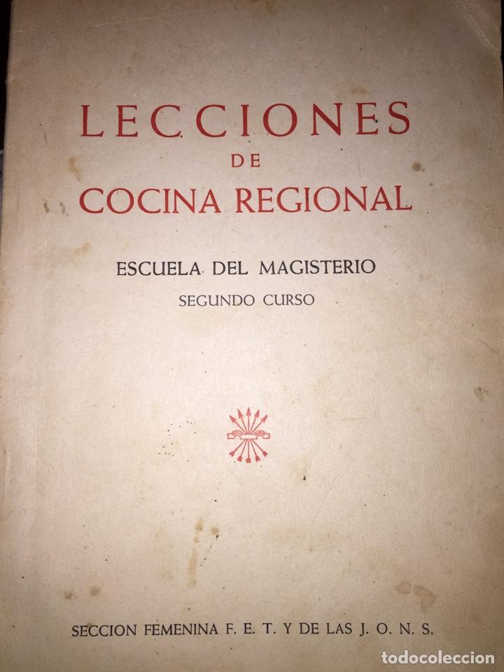 LECCIONES DE COCINA REGIONAL // ESCUELA DEL MAGISTERIO // SEGUNDO CURSO // SECCIÓN FEMENINA FET JONS (Libros de Segunda Mano - Cocina y Gastronomía)