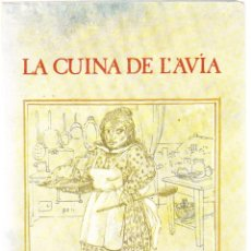 Libros de segunda mano: LA CUINA DE L'AVIA - EMPAR SABATA - LA MAGRANA 1979. Lote 159377150