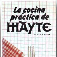 Libros de segunda mano: LA COCINA PRACTICA DE MAYTE - M TERESA AGUADO DEL CASTILLO - PLAZA JANES 1984. Lote 243904335
