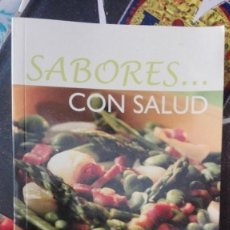 Libros de segunda mano: SABORES CON SALUD. Lote 159733430