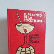 Libros de segunda mano: EL PRACTICO DE LA COCKTELERIA. RESUMEN MUNDIAL DEL COCKTAIL. ANTONIO COMAS. BIBLOS BALEAR 1987. Lote 159791858