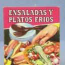 Libros de segunda mano: ENSALADAS Y PLATOS FRIOS. 1956. Lote 160420386
