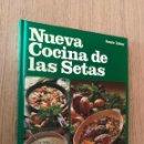 Libros de segunda mano: NUEVA COCINA DE LAS SETAS. RENATE ZELTNER EVEREST 1986. Lote 160839806