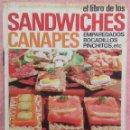 Libros de segunda mano: EL LIBRO DE LOS SANDWICHES, CANAPÉS, BOCADILLOS, ETC – ANN SERANNE & EILEEN GADEN (EL MUEBLE, 1968). Lote 161137634