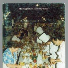 Libros de segunda mano: LA SALSA MAHONESA Y SU VERDADERO ORIGEN, POR JOSÉ MARÍA PONS MUÑOZ. AÑO 1996 (MENORCA.1.3). Lote 161146542