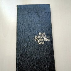 Libros de segunda mano: HUGH JOHNSON'S POCKET WINE BOOK · FIRST EDITION 1977 . FROM THE HOUSE OF BENSON & HEDGES. Lote 161410290