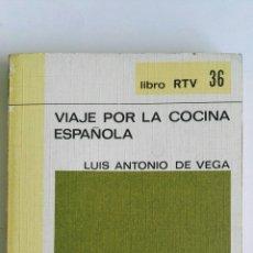 Libros de segunda mano: VIAJE POR LA COCINA ESPAÑOLA. Lote 161653189