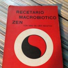 Libros de segunda mano: RECETARIO MACROBIOTICO ZEN (RECETARIO)- YUKIO Y KOTO NAKAMURA, (BURNOS AIRES), 1972.. Lote 163507137