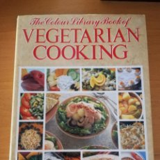 Libros de segunda mano: THE COLOUR LIBRARY BOOK OF VEGETARIAN COOKING (INTRODUCED BY GAIL DUFF). Lote 163571122