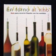 Libros de segunda mano: EN TORNO AL VINO. GUÍA PARA RECORRER ESPAÑA CON LOS SENTIDOS. EL SEMANAL, 1998. Lote 163641378