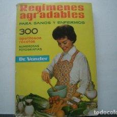 Libros de segunda mano: REGÍMENES AGRADABLES PARA SANOS Y ENFERMOS . Lote 164898874