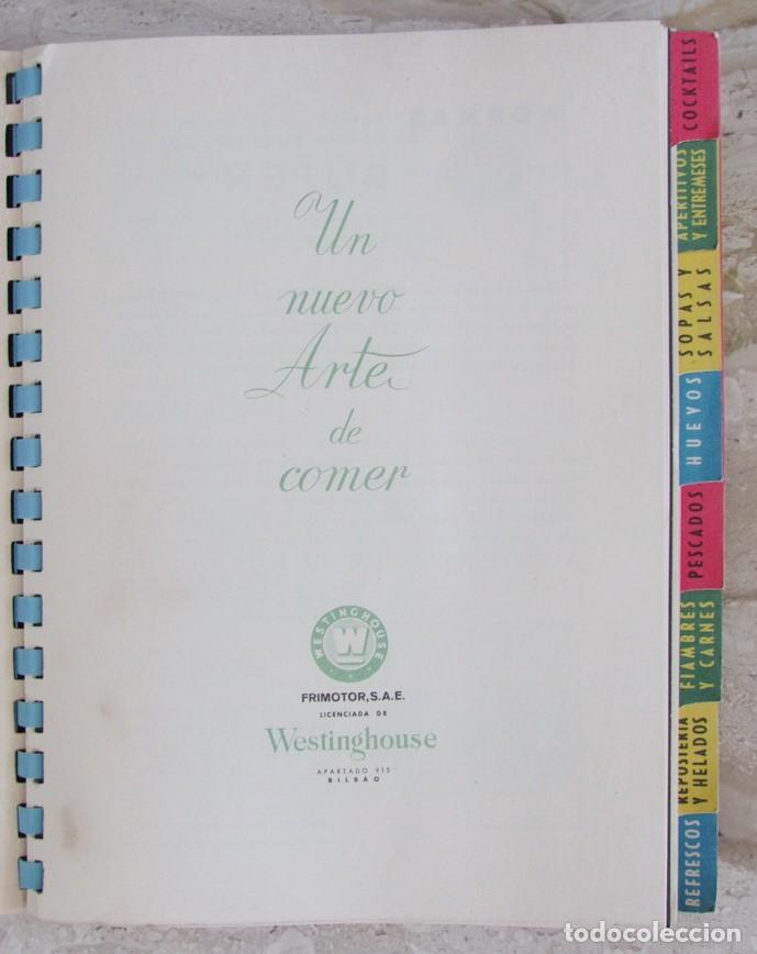 Libros de segunda mano: Frimotor frigoríficos Westinghouse Un nuevo arte de comer catálogo libro cocina recetas Bilbao1958 - Foto 2 - 165313354