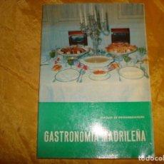 Libros de segunda mano: GASTRONOMIA MADRILEÑA. JOAQUIN DE ENTRAMBASAGUAS. INSTTO. ESTUDIOS MADRILEÑOS, 1971. Lote 165525642