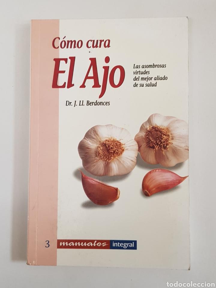 COMO CURA EL AJO - BERDONCES - TDK29 (Libros de Segunda Mano - Cocina y Gastronomía)