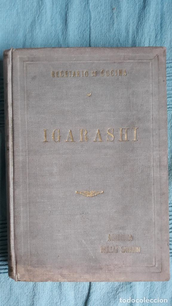 Libros de segunda mano: RECETARIO DE COCINA RESPOSTERIA Y PASTELERIA IGARASHI POR SINJI IGARASHI 1958 BUENOS AIRES - Foto 2 - 165604998