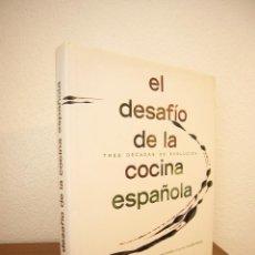 Libros de segunda mano: LOURDES PLANA & JOSÉ CARLOS CAPEL: EL DESAFÍO DE LA COCINA ESPAÑOLA (LUNWERG, 2006) PERFECTO. Lote 165867558