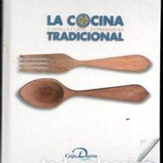 Libros de segunda mano: LA COCINA TRADICIONAL. CATILLA Y LEÓN EXTREMADURA. Lote 165917802