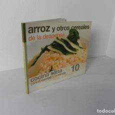 Libros de segunda mano: COCINA SANA PARA EL CUERPO Y LA MENTE Nº 10 (ARROZ Y OTROS CEREALES) BBVA 2006. Lote 167095116