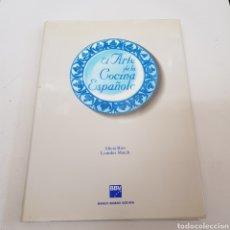 Libros de segunda mano: EL ARTE DE LA COCINA ESPAÑOLA - ARM24. Lote 167192332