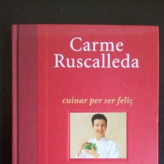 Libros de segunda mano: CUINAR PER SER FELIÇ CARME RUSCALLEDA. Lote 167524916