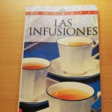 Libros de segunda mano: LAS INFUSIONES. BEBIDAS SANAS Y DELICIOSAS (ANNE NOËL). Lote 167885872
