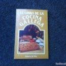 Libros de segunda mano: ROBERTO DE POLA. EL LIBRO DE LA COCINA GALLEGA. 1987. ED. SILVERIO CAÑADA. Lote 168087100