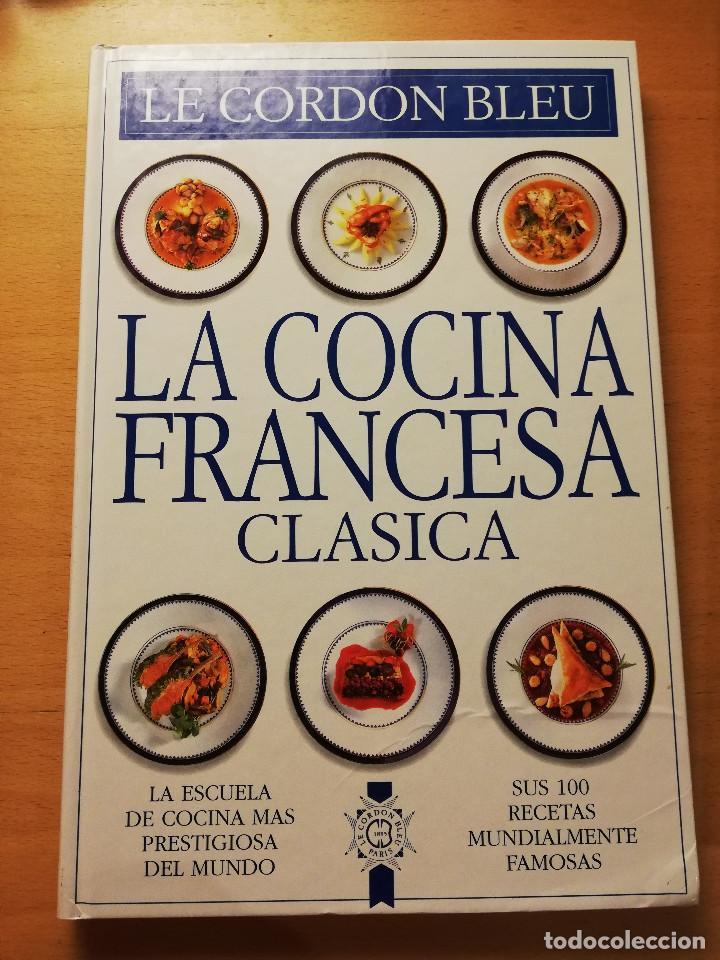 La Cocina Francesa Clásica Le Cordon Bleu Vendido En Venta Directa 168118520
