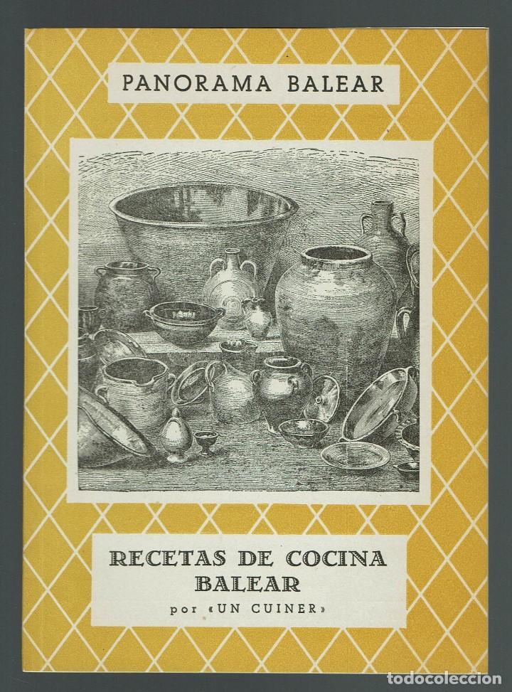 RECETAS DE COCINA BALEAR, POR UN CUINER. AÑO 1958. (MENORCA.2.4) (Libros de Segunda Mano - Cocina y Gastronomía)
