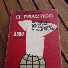 Libros de segunda mano: EL PRÁCTICO, DE RAMON RABASO Y FERNANDO ANEIROS. BUENOS AIRES, 1970. RESUMEN MUNDIAL COCINA Y PASTEL. Lote 168351312