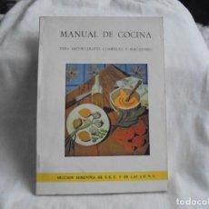 Libros de segunda mano: MANUAL DE COCINA PARA BACHILLERATO COMERCIO Y MAGISTERIO.SECCION FEMENINA.MADRID 1964. Lote 168370176