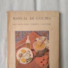 Libros de segunda mano: MANUAL DE COCINA. SECCIÓN FEMENINA FET Y JONS. Lote 168807876