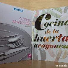 Libros de segunda mano: LOTE 2 COLECCIONABLES COCINA ARAGONESA PARA TODOS Y COCINA DE LA HUERTA ARAGONESA - GASTRONOMÍA. Lote 169051860