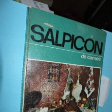 Libros de segunda mano: SALPICÓN DE CARNES. CAMPS CARDONA, Mª DOLORES. ED. FULLGRAF. BARCELONA 1970. Lote 169556864