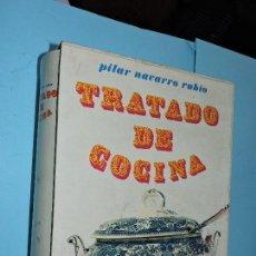 Libros de segunda mano: TRATADO DE COCINA. NAVARRO RUBIO, PILAR. ED. JOVER. BARCELONA 1972. 3ª EDICIÓN. Lote 169563288