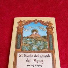 Libros de segunda mano: EL LIBRITO DEL AMANTE DEL ARROZ.JUDY RIDGWAY. Lote 169895937