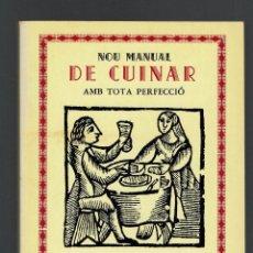 Libros de segunda mano: NUEVO MANUAL DE GUISAR CON TODA PERFECCIÓN/NOU MANUAL DE.., POR LUÍS RIPOLL. AÑO 1977. (MENORCA.1.5). Lote 170236856
