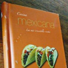 Libros de segunda mano: COCINA MEXICANA. LAS MAS IRRESISTIBLES RECETAS. H. KLICZKOWSKI.. Lote 170365028