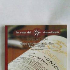 Libros de segunda mano: LAS RUTAS DEL VINO EN ESPAÑA CASTILLA Y LEÓN. Lote 170463969