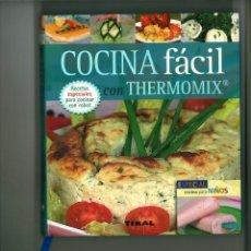 Thermomix cocina facil y saludable recetas para - Vendido