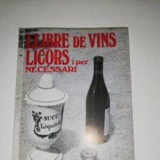 Libros de segunda mano: LLIBRE DE VINS LICORS I PER NECESSARI... LLUIS RIPOLL.. MALLORCA 1974. Lote 170862932