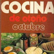 Libros de segunda mano: COCINA DE OTOÑO OCTUBRE. 1000 MENIUS.. Lote 170931700