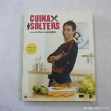 Libros de segunda mano: CUINA DE SOLTERS. LES MILLORS RECEPTES - ISMAEL PRADOS - LA MAGRANA - 2004. Lote 171044039