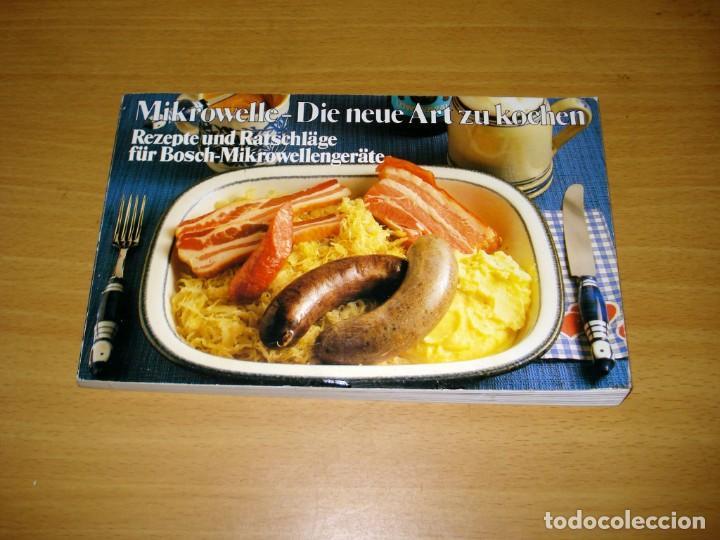 MICROONDAS - LA NUEVA FORMA DE COCINAR / RECETAS Y CONSEJOS. ED SIEMENS AG (ALEMANIA). 1981. ALEMÁN. (Libros de Segunda Mano - Cocina y Gastronomía)