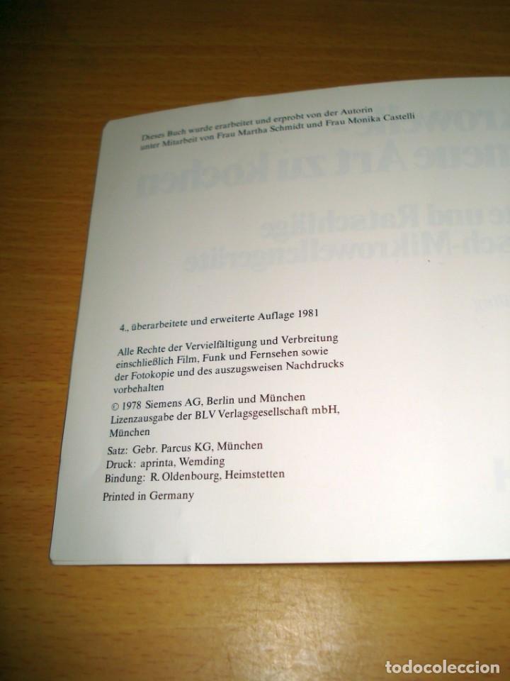 Libros de segunda mano: MICROONDAS - LA NUEVA FORMA DE COCINAR / RECETAS Y CONSEJOS. ED Siemens AG (Alemania). 1981. ALEMÁN. - Foto 3 - 171168845