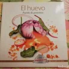 Libros de segunda mano: EL HUEVO. FUENTE DE PROTEÍNAS (VV. AA.). Lote 171551248