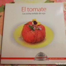 Libros de segunda mano: EL TOMATE. LA COCINA TEÑIDA DE ROJO (VV. AA.). Lote 171551453